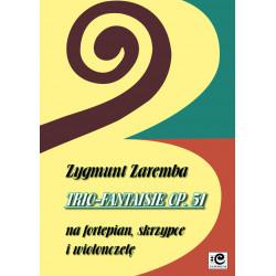 Zaremba Zygmunt, Trio-Fantaisie op. 51