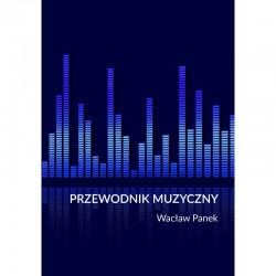 Przewodnik Muzyczny Wacław Panek