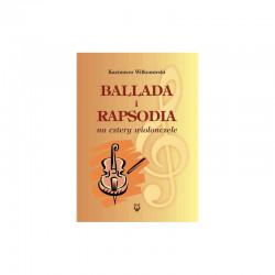 Ballada i rapsodia na cztery wiolonczele Kazimierz Wiłkomirski