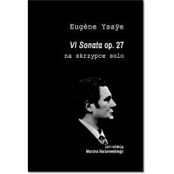 VI sonata op.27 na skrzypce solo Eugene Ysaye