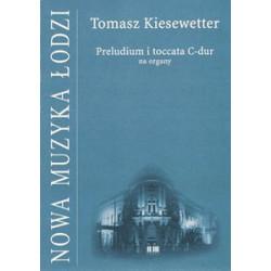 Preludium i toccata C- dur na organy Tomasz Kiesewetter