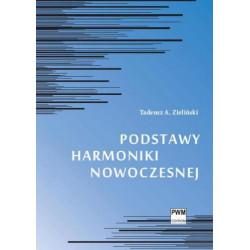 Podstawy harmonikji nowoczesnej Tadeusz Zieliński