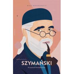 Szymański Małe Monografie Krzysztof Kwiatkowski