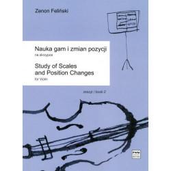 Nauka gam i zmian pozycji na skrzypce zeszyt 2 Zenon Feliński