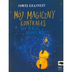 Mój magiczny kontrabas Paweł Grajnert