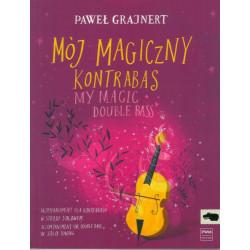 Mój magiczny kontrabas akompaniament dla kontrabasu w stroju solowym Paweł Grajnert