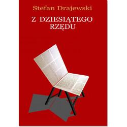 Z dziesiatego rzędu Stefan Drajewski
