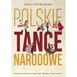 Czechlewska Zofia Polskie tańće narodowe