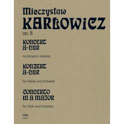 M. Karłowicz  Koncert A-dur op. 8, t.V na skrzypce i orkiestr