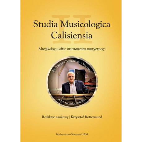 Muzykolog wobec instrumentu muzycznego  Studia Musicologica Calisiensia