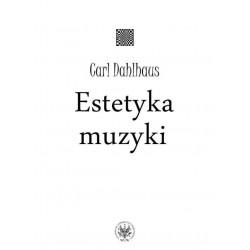 Estetyka muzyki Carl Dahlhaus