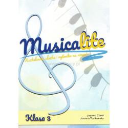 Musicalite klasa 3 - Kształcenie słuchu i rytmika na nowo - Joanna Tomkowska, Joanna Chroł