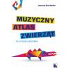 Muzyczny atlas zwierząt na gitarę klasyczną Janusz Sochnacki