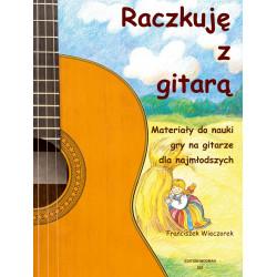 Raczkuję z gitarą Materiały do nauki gry na gitarze dla najmłodszych Franciszek Wieczorel