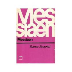 Messiaen Tadeusz Kaczyński