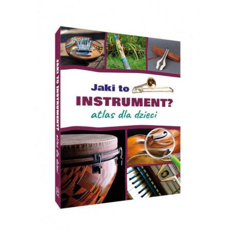 Jaki to instrument Atlas dka dzieci