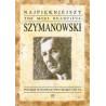 Najpiękniejszy Szymanowski