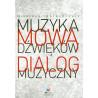 Muzyka mową dźwięków/Dialog muzyczny. Nikolaus Harnoncourt