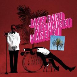 Płyta z zadrą w sercu. Jazz Band Młynarski Masecki