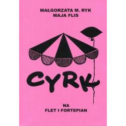 Cyrk na flet i fortepian . Małgorzata M.Ryk Maja Flis