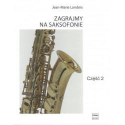 Zagrajmy na saksofonie 2. Jean-Marie Londeix
