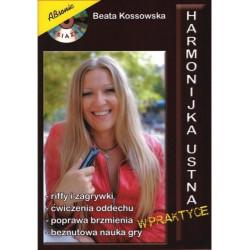 Harmonijka ustna w praktyce. Beata Kossowska. Książka + CD