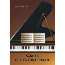 Szkoła gry na fortepianie. Mieczysław Fryc.