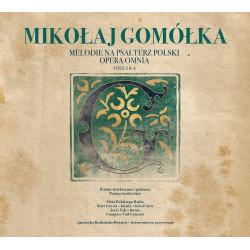 Melodie na psałterz polski. Opera omnia 3&4. Mikołaj Gomółka