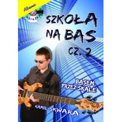 Szkoła na bas cz. 2 Basem przez skale. Kamil Skwara.