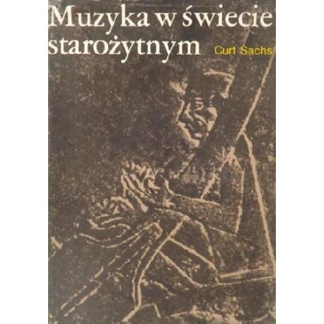 Muzyka w świecie starożytnym. Curt Sachs