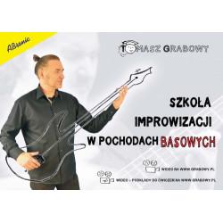 Szkoła improwizacji w pochodachbasowych. Tomasz Grabowy.