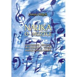 Nauka o muzyce. Danuta Wójcik