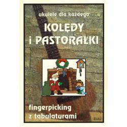 Kolędy i pastorałki na ukulele - fingerpicking z tabulaturami