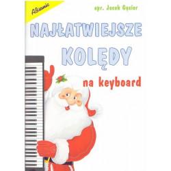 Najłatwiejsze kolędy na keyboard. Jacek Gąsior.